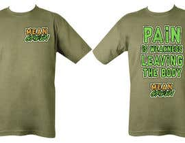 #10 para Mean Green Logo and catchphrase for team shirts de santiagoskuvy8