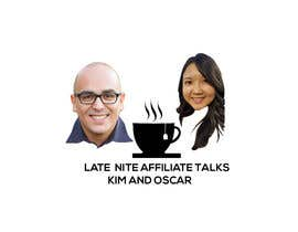 """#9 for Logo for """"Late Night Affiliate Talks with Kim & Oscar"""" Podcast by siamsiam242825"""