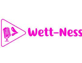 #3 para I need a logo for a podcast. The name is Wett-Ness Podcast. Ness because both podcast members are named VaNESSa. We would like something sexy and girly.  -- 10/07/2018 15:13:09 de moucak