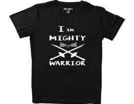 #52 for I am a Mighty Warrior - GIRLS Tshirt by alyeasha2020