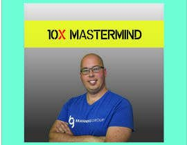 #109 for 10X Mastermind: Instagram Photo and Facebook Group Cover Photo af Ekramul2018