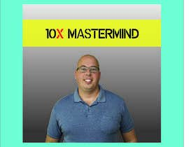 #110 for 10X Mastermind: Instagram Photo and Facebook Group Cover Photo af Ekramul2018