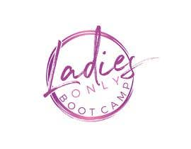 """nº 67 pour I need a logo designed for a all ladies fitness BootCamp class that we offer at our training facility """" Ladies Only BootCamp """" par amostafa260"""