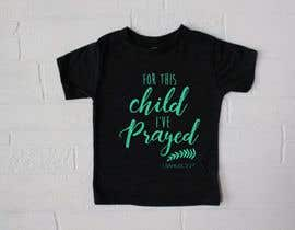 "#39 untuk ""For This Child I've Prayed - 1 Samuel 1:27"" oleh ConceptGRAPHIC"