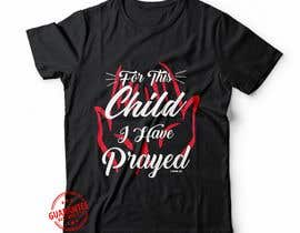 "#30 untuk ""For This Child I've Prayed - 1 Samuel 1:27"" oleh hseshamim9"