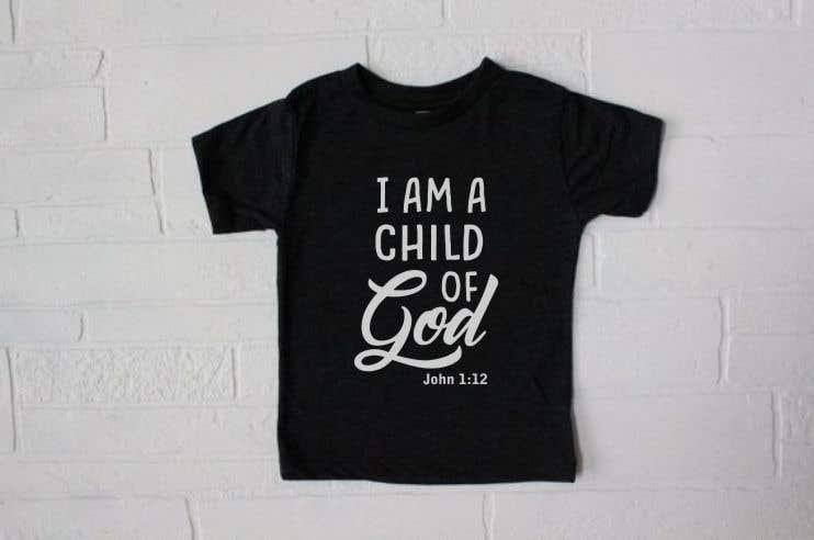 "Penyertaan Peraduan #41 untuk ""I am a Child of God - John 1:12"" - Tshirt Design for Baby, Toddlers, Little Boy and Little Girl"
