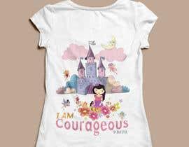 """Nro 48 kilpailuun """"I am Courageous. Deut 31:6"""" - GIRLS Tshirt Design käyttäjältä maan456"""