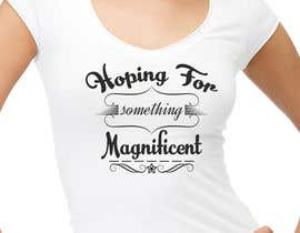nº 51 pour Feminine Text Base T shirt design using Brush Script Fonts (long term/on going basis) par shahin888