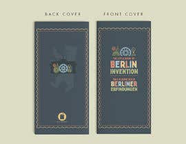 #25 for re Design of a booklet about inventions from the city of Berlin by SatuNolStudio