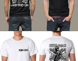 Nro 16 kilpailuun The Let's Mudd T-Shirt Contest!!!! käyttäjältä feramahateasril