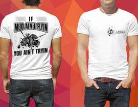 Nro 19 kilpailuun The Let's Mudd T-Shirt Contest!!!! käyttäjältä robiulhossi