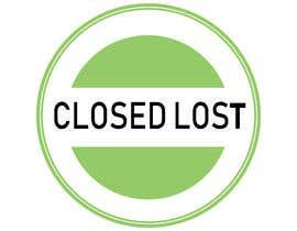 Nro 57 kilpailuun Closed Lost Logo käyttäjältä arrayan6