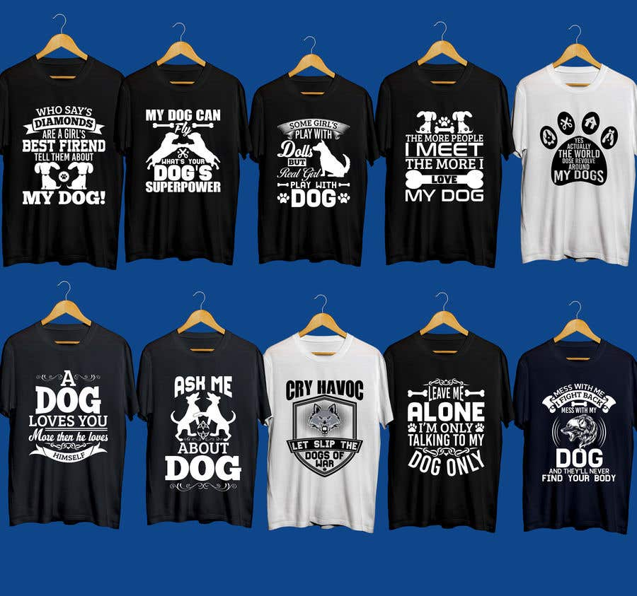 Entry #24 by rony333 for Create 30+ Dog T-Shirt Designs for