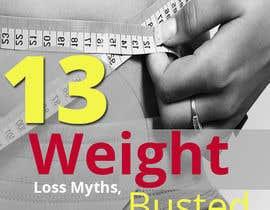 #16 untuk Design Simple Ebook Cover for Weight Loss Ebook oleh designcreativ