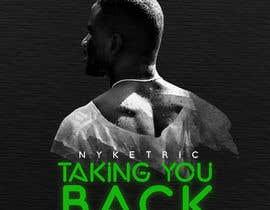 "#30 para Digital Cover Art & Social Media Header Art for ""TAKING YOU BACK"" por nadunprabodhana"