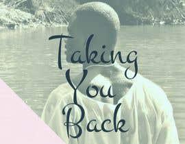 "#33 para Digital Cover Art & Social Media Header Art for ""TAKING YOU BACK"" por YoussefTl"