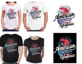 nº 18 pour We Need an Original Design for a T Shirt - Patriotic theme - Guaranteed Contest par ronjurin
