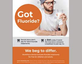 #62 untuk Got Fluoride Flyer oleh darbarg