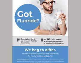 #65 untuk Got Fluoride Flyer oleh darbarg