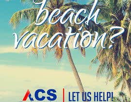 """#55 for (size 8-1/2""""x 11"""") I want an ad with a beach scene that says something like: """"Saving up for that beach vacation? Let us help! Refer us and receive $150-$250 referral cash!!"""" With company logo attached. af webcreadia"""