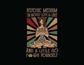 #11 za Need an Edgy Spiritual T-Shirt Design od tishan9