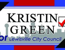 #27 za Campaign Sign Design od lilmsgoodwish