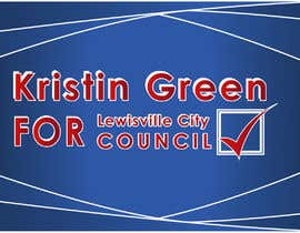 #24 for Campaign Sign Design by MVgdesign