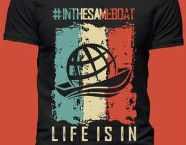 #148 for T-shirt design based on existing logo (#inthesameboat) by elitesniper