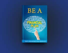 "#105 pёr Book Cover. ""Top 5 Reasons You Should Be A Financial Planner"" nga Akheruzzaman2222"