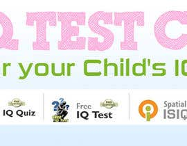 vijayadesign tarafından Banner Ad Design for Kids IQ Test Center - Winner Gets $100 için no 34