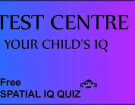 NabeelKarowalia tarafından Banner Ad Design for Kids IQ Test Center - Winner Gets $100 için no 47