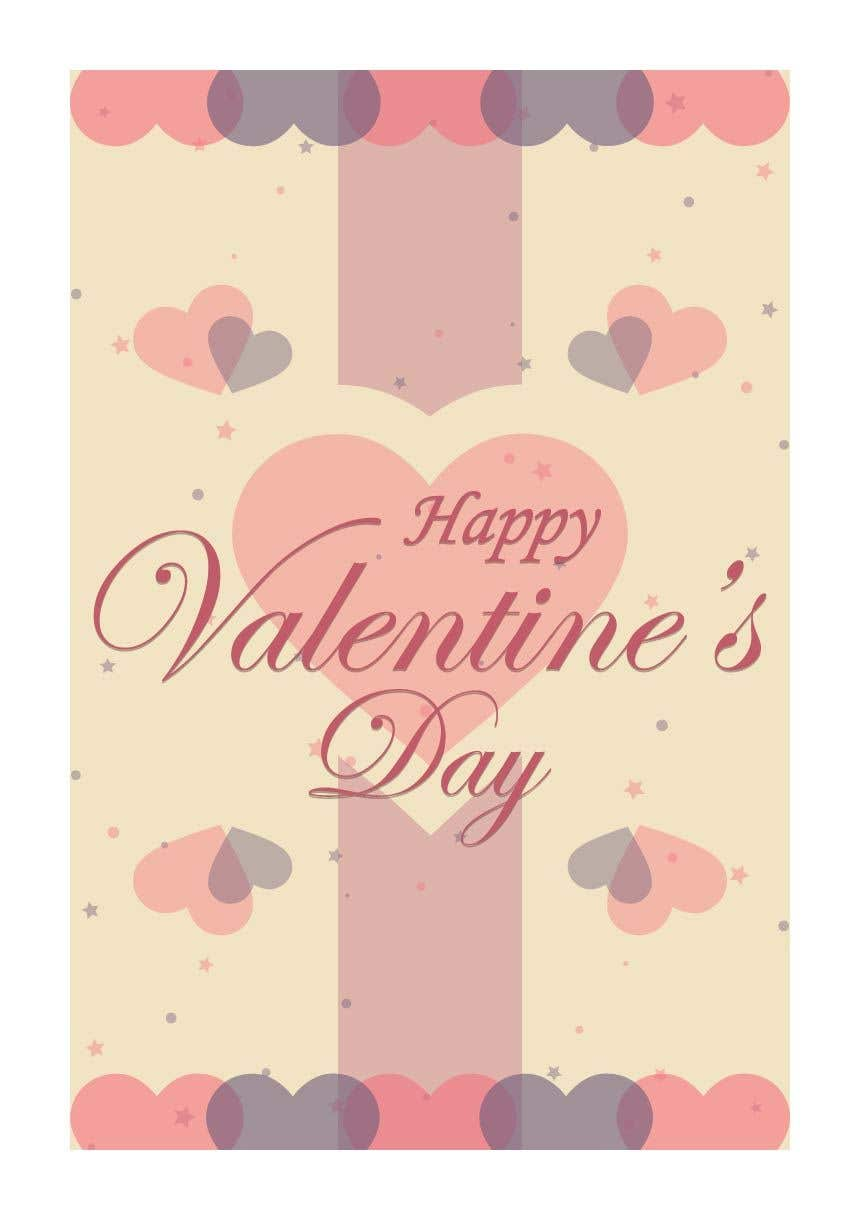 """Intrarea #821 pentru concursul """"Design the World's Greatest Valentine's Day Greeting Card"""""""