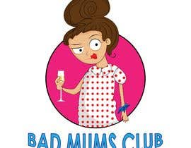 #99 for Bad Mums Club by educiting