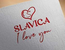 "#8 untuk I need a logo designed. For brand name  ""SLAVICA"" and to say on a side or under  ""I love you"" oleh plusjhon13"