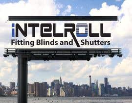 Nro 133 kilpailuun Logo Design for IntelRoll (Blinds and shutters) company käyttäjältä Sonaliakash911