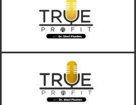 #64 untuk True Profit Podcast Logo oleh artisticrevive