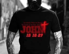 #19 for John 15:18-27 T-shirt design by Rezaulkarimh