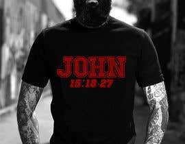 #24 for John 15:18-27 T-shirt design by Rezaulkarimh