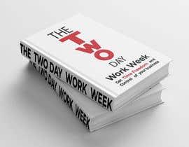 #49 cho Book Cover 2 Day Work Week bởi mahabubulhasan76
