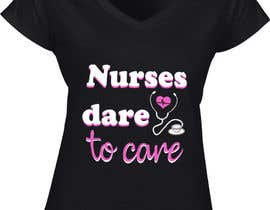 #20 untuk Nursing T-Shirt Design oleh Contentiada