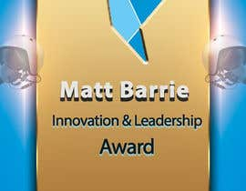 #18 for Design a trophy or plaque for the Matt Barrie Innovation and Leadership Award by femolacaster
