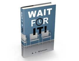 tapurayhun6040 tarafından Wait For It! Book Cover için no 33