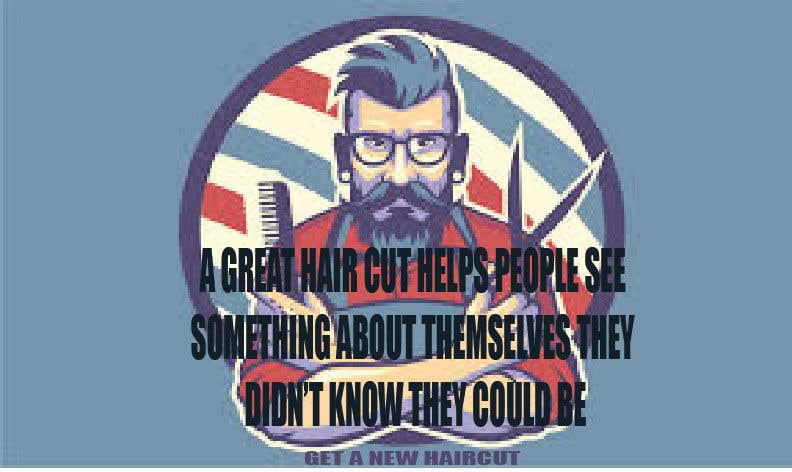 Penyertaan Peraduan #72 untuk Ad Copy For barbershop, to get haircut