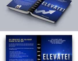 #20 cho Book Cover - Elevate! bởi josemillan9