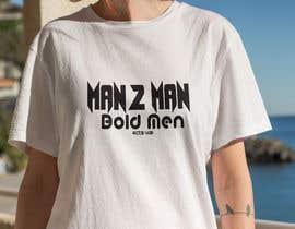 #33 for Man2Man T-shirt Design af Morsheduzzaman