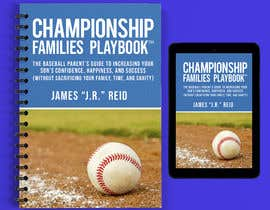 #45 untuk Book mockup for the Championship Families Playbook™ oleh warrenjoker