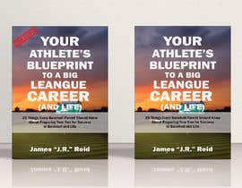 #47 for eBook Design & Mockup for my Blueprint to a Big League Career & Life! by AlMamun4772