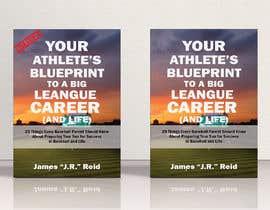 nº 47 pour eBook Design & Mockup for my Blueprint to a Big League Career & Life! par AlMamun4772