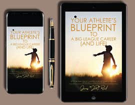 #72 for eBook Design & Mockup for my Blueprint to a Big League Career & Life! by penanpaper