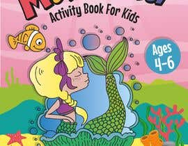 logo24060 tarafından Mermaid Activity Book Cover (Ages 4-6) için no 42